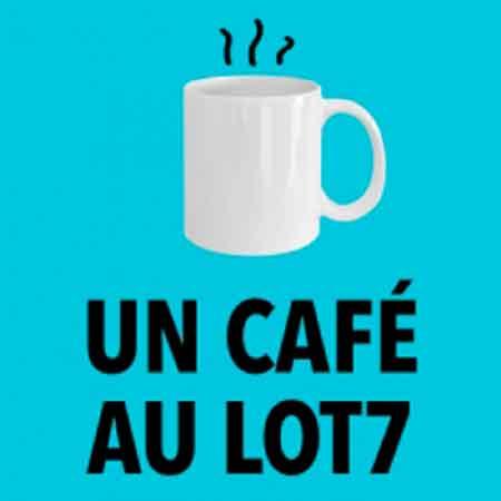 """Illustration du podcast """"un café au lot7"""" avec l'illustration du tasse fumante"""