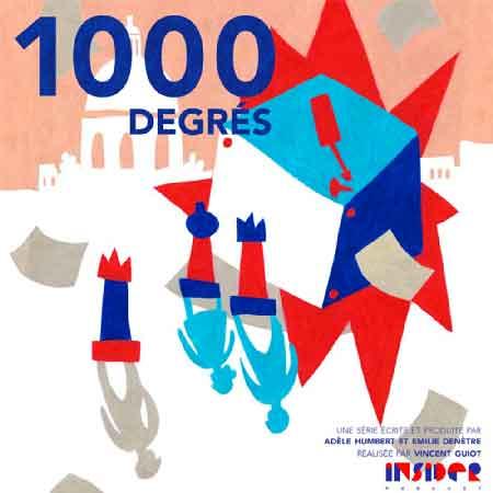 """Illustration du podcast """"1000 degres"""" avec la représentation d'une forme géométrique qui explose à côté de personnages, dans une ville."""