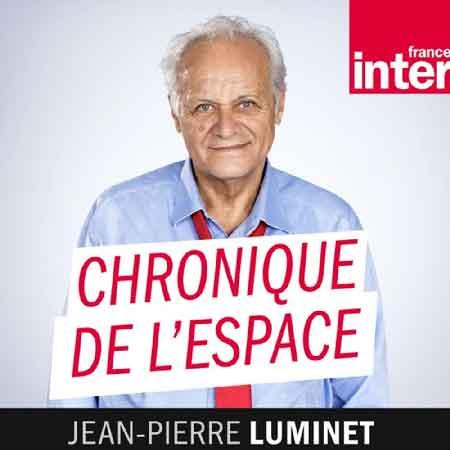 """Illustration du podcast """"chronique de l'espace"""" avec la photo de Jean-Pierre Luminet et le logo de France Inter."""