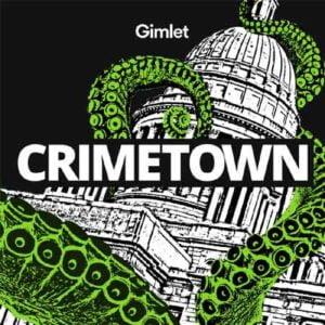 """Illustration du podcast """"crimetown"""" avec la représentation d'un monument urbain englouti par des tentacules vertes."""