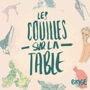 """Illustration du podcast """"les couilles sur la table"""" avec le titre du podcast en vert, sur un fond de couleur chair avec des dessins représentants des hommes et des femmes."""