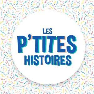 """Illustration du podcast """"les p'tites histoires"""" avec le titre du podcast en bleu sur un fond avec des confettis colorés."""