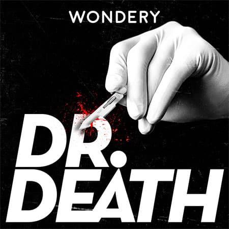 """Illustration du podcast """"Dr Death"""""""