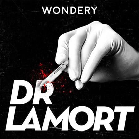 """Illustration du podcast """"Dr LaMort"""""""