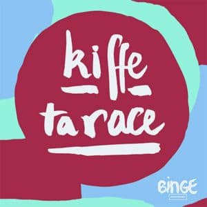 "Illustration du podcast ""Kiffe ta race"""