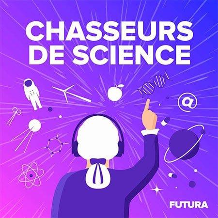"""Illustration du podcast """"chasseurs de science"""""""