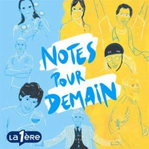 """Illustration du podcast """"notes pour demain"""""""