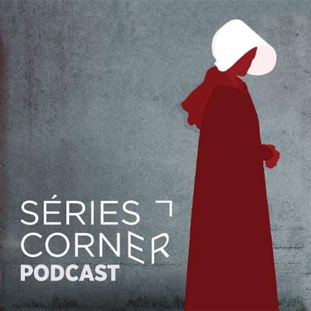 Séries Corner le podcast de la RTBF