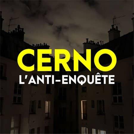 Cerno l'anti-enquête de Julien Cernobori