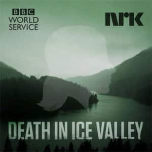 Death In Ice Valley de BBC World Service et NRK
